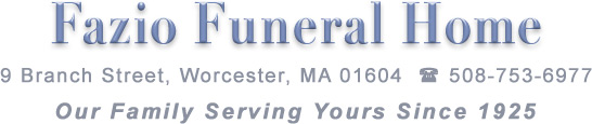 Fazio Funeral Home, Worcester, MA 01604